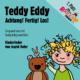 Teddy Eddy CD - Achtung! Fertig! Los!