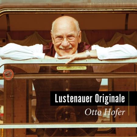 Otto Hofer Lustenauer Originale