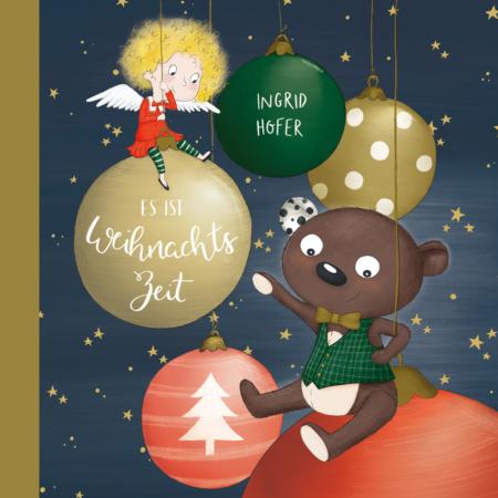 Es ist Weihnachtszeit-Ingrid Hofer
